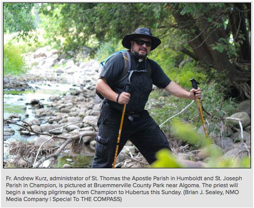 Fr. Kurz establishes walking pilgrimage The Wisconsin Way